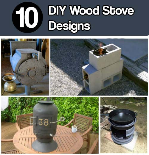 10 diy wood stove designs mental scoop for How to make a small stove