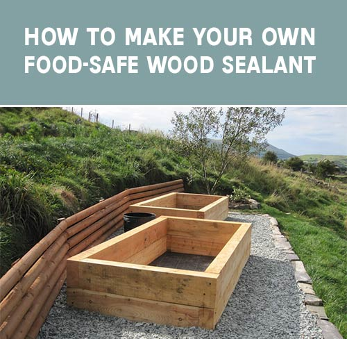 How to make your own food safe wood sealant mental scoop for Cheapest way to build your own home